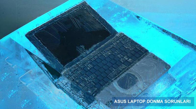 Asus Laptop Donma Yavaşlama Sorunu